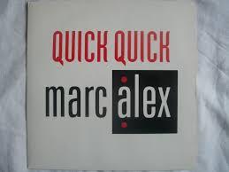 MarcAlex - Quick Quick