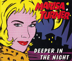 Marisa Turner - Deeper in the Night