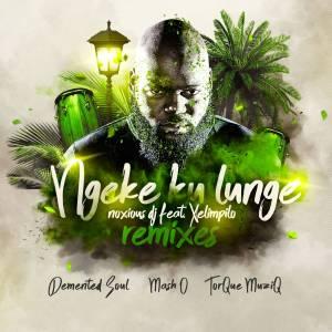 Noxious DJ Ft. Xelimpilo – Ngeke Ku Lunge (Demented Soul Imp5 Afro Mix)