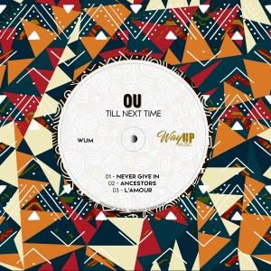OU – Till Next Time EP