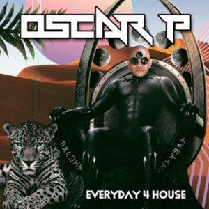 Oscar P – Everyday 4 House (Afro Rebel Mix)