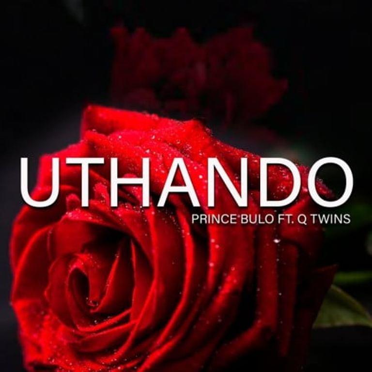Prince Bulo Ft. Q Twins – Uthando Video,Prince Bulo – Uthando Ft. Q Twins