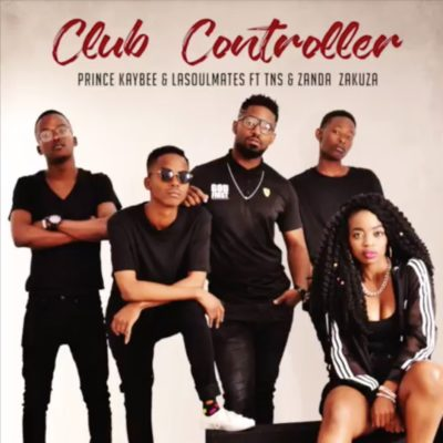 Prince Kaybee & LaSoulMates – Club Controller