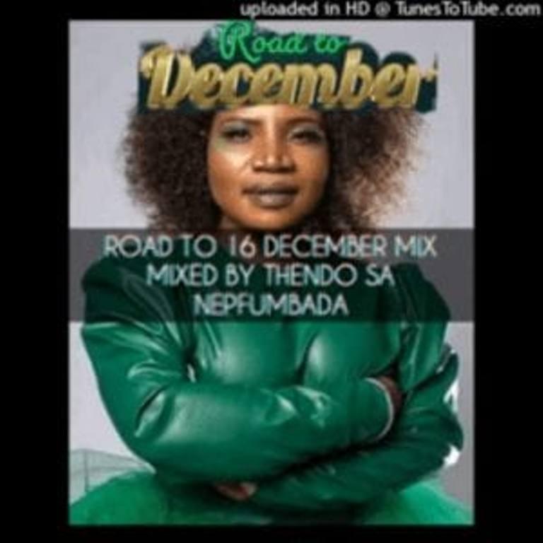Thendo Sa – Road To 16 December Mix