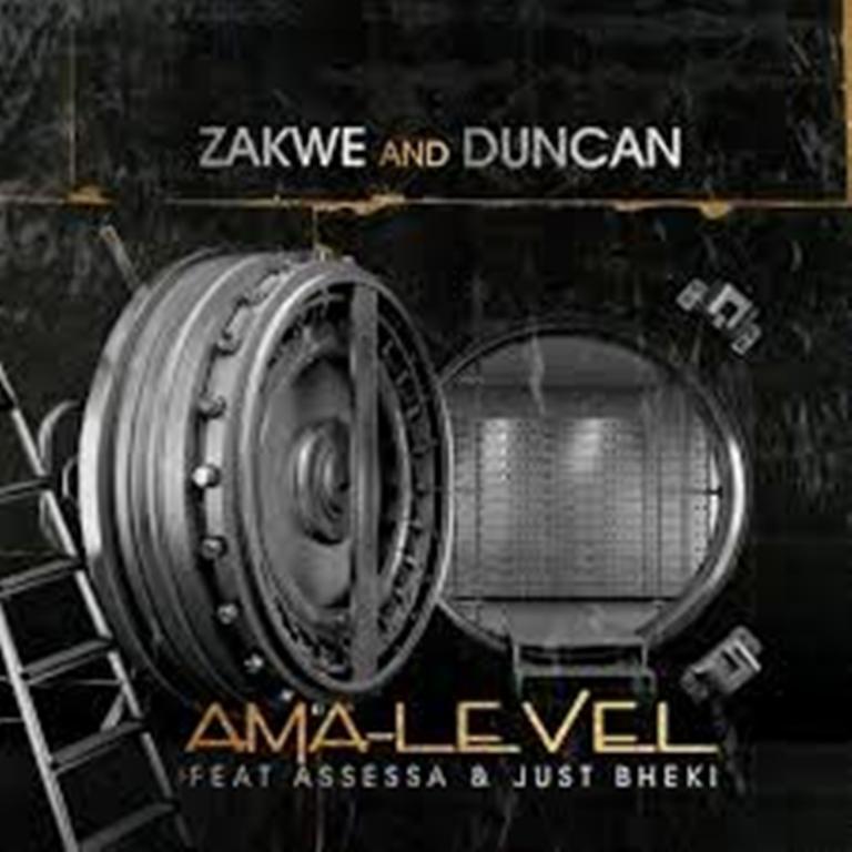 VIDEO: Zakwe & Duncan – Ama Level ft. Assessa & Just Bheki