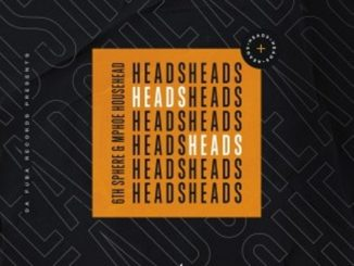 6th Sphere & Mphoe Househead – Heads (Original Mix)