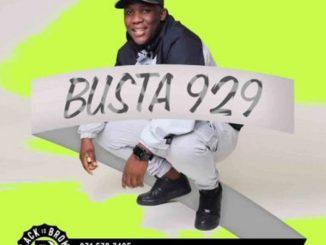 Busta 929 – Mthuthuzeli (Tribute Mix To De Mthuda),Busta 929 ft. Junkpark, Mr JazziQ & Mpura – Sdudla,Busta 929 – Tech Rider