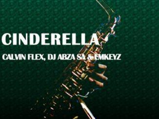 Calvin Flex, Dj Abza SA & Emkeyz – Cinderella (Original Mix)