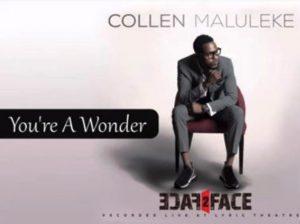 Collen Maluleke – You're A Wonder