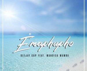 Deejay Cup – Amaphupho Ft. Mandisa Mamba