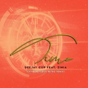 Deejay Cup, Zinnia – Time (Chymamusique Retro Remix)