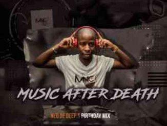 Deejay Mnc – Music After Death Episode 34 (Neo De Deep's Birthday Mix)