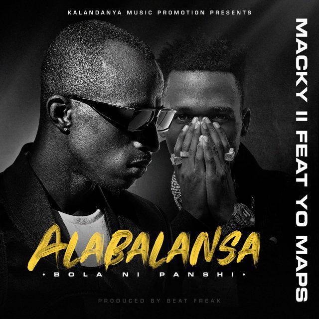 Macky 2 ft. Yo Maps – Alabalansa