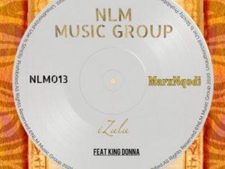 MarxNqodi & KingDonna – Izulu (Original Mix)