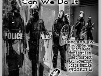 Therd Suspect, P-Monie – Can We Do It (MysticNature ZA Afromystic Touch Remix)