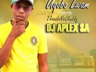 DJ Aplex Ft. ThandoNoChubby – UQobo Lwam