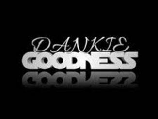 Dankie Goodness – A Young LEGEND