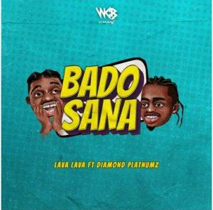Lava Lava ft. Diamond Platnuz – Bado Sana