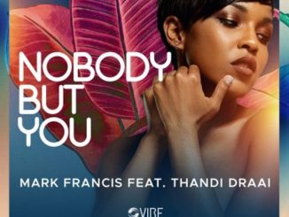 Mark Francis – Nobody But You
