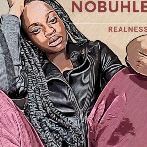 Nobuhle – Realness