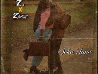Ze2 ft. Zakwe – Soka Lami