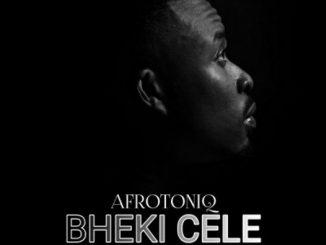 AfroToniQ ft. ZeeDeep & Jumanji Grey – Bheki Cele