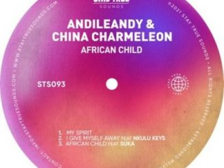 China Charmeleon & Andileany – African Child EP