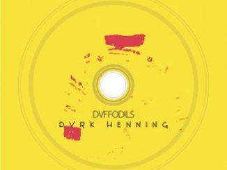 DVRK Henning – Dvffodils Album,DVRK Henning & Pushguy – Marina (Extended Mix)