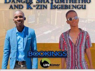 Danger ft. Major Mniiz & K-zin Isgebengu – Our Blessings