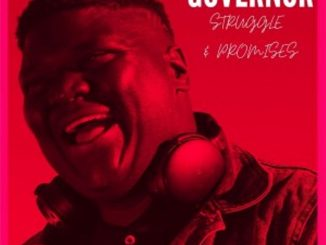 Governor – Struggle & Promises EP