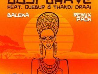 Josi Chave ft. Cuebur & Thandi Draai – Baleka (Remix Pack)