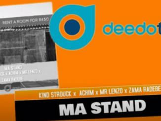 Kind Strouck ft. Achim, Mr Lenzo & Zama Radebe – Ma Stand (Original)