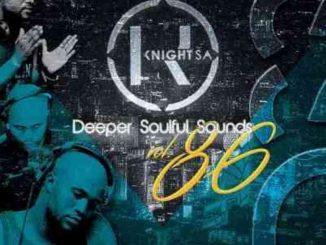 KnightSA89 & Masterband Blissfull – Deeper Soulful Sounds Vol. 86 Mix (Lets Vocal & Instru It Up)