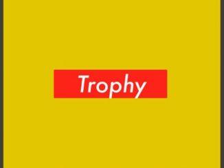 Locnville ft. Khumz – Trophy