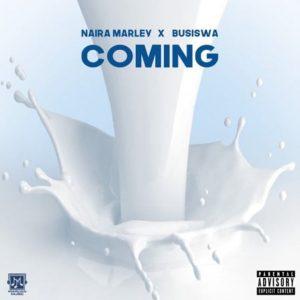 Naira Marley & Busiswa – Coming Video,Naira Marley & Busiswa – Coming