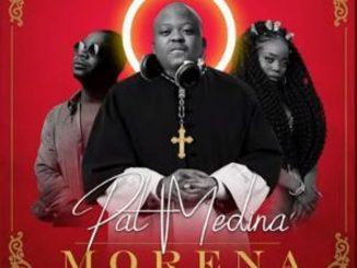 VIDEO: Pat Medina – Morena Ft. Zanda Zakuza & Mr Brown,Pat Medina Ft. Zanda Zakuza & Mr Brown – Morena