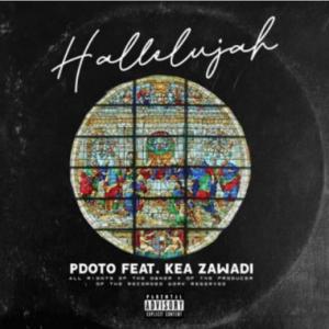 Pdot O Ft. Kea Zawade – Hallelujah Video,Pdot O Ft. Kea Zawade – Hallelujah