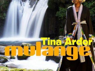 Tina Ardor – Mulange (Original Mix),Tina Ardor ft. Gumz – Mulange (Original Mix)