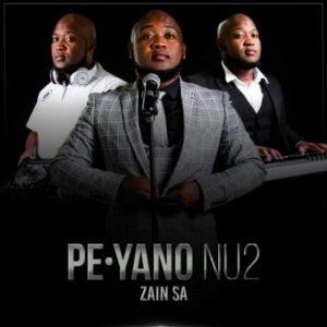 Zain SA Ft. Mthokozisi Mabuza – PE Yano NU2