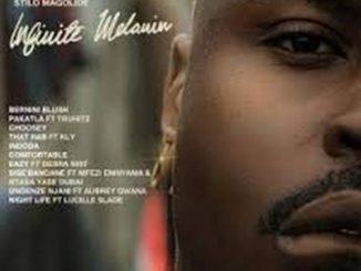 Stilo Magolide – Night Life Ft. Lucille Slade Video,Stilo Magolide – Eazy ft. Debra Nist,Stilo Magolide – Comfortable,Stilo Magolide – Indoda,Stilo Magolide – Night Life Ft. Lucille Slade,Stilo Magolide – Ungenze Njani Ft. Aubrey Qwana & Tshego AMG,Stilo Magolide – That R7B Ft. KLY,Stilo Magolide – Choosey,Stilo Magolide – Pakatla Ft. Truhitz,Stilo Magolide – Bernini Blush,ALBUM: Stilo Magolide – Infinite Melanin