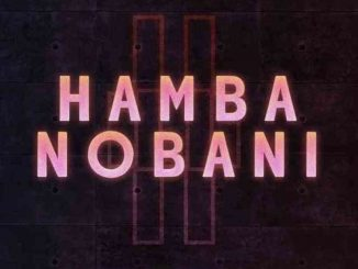 Boohle Ft. Reece Madlisa, Zuma & Busta 929 – Hamba Nobani