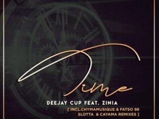 Deejay Cup ft. Zinia – Time (Original Mix),Deejay Cup, Zinia – Time (Fatso 98 Retro Dub),Deejay Cup – Time Remixes Ft. Zinia