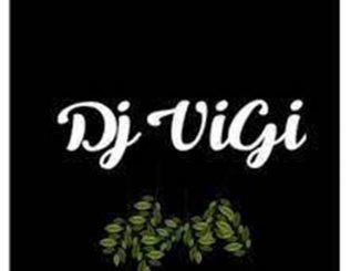 Dj Vigi – Feel Better Soon (Onazo Mxhiki),Dj Vigi & SoLution – Thethela Nkosi,Dj Vigi – Unwanted People (April Gqom mix 2021),Dj Vigi – Bawo Baxolele (Gqom mix)