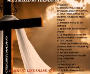 Thendo SA – Amapiano Gospel Mix