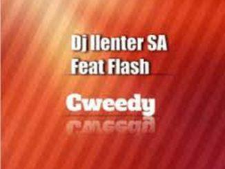 DJ Llenter SA – Cweedy Ft. Flash