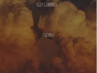 EP: Guy Gibbons – Satori