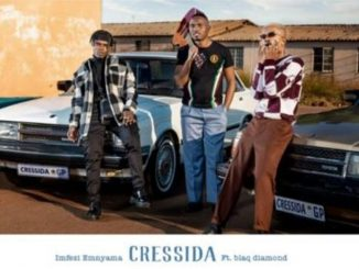 Imfezi Emnyama – Cressida ft. Blaq Diamond
