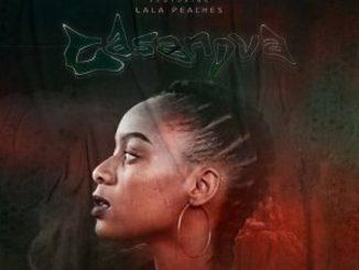 Who De Warrior, Lala Peaches – Casanova (DJ Tears PLK Legendary Mix)