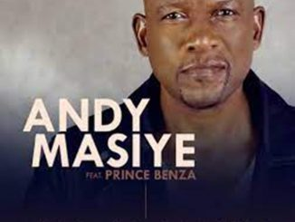 Andy Masiye Ft. Prince Benza – Nje Ngamanzi
