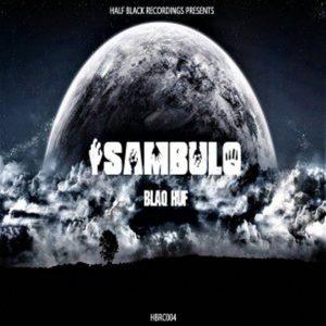 Blaq Huf – Isambulo